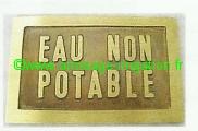 Plaque de signalisation en laiton Eau Non Potable
